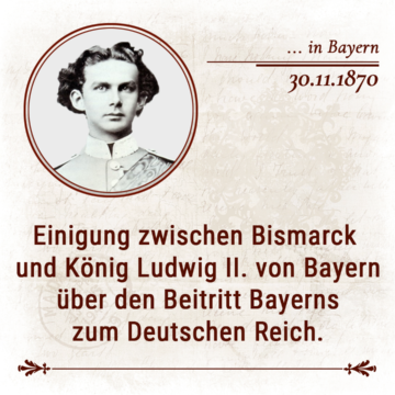 30. November 1870 in  Bayern